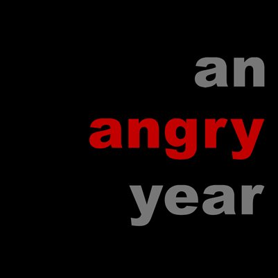 An Angry Year