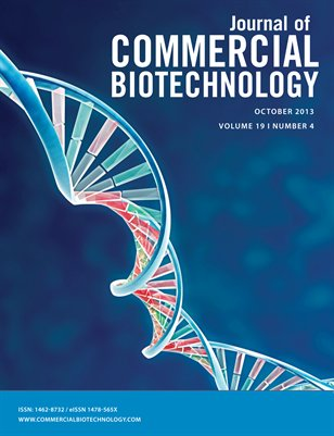 Journal of Commercial Biotechnology Volume 19, Number 4 (October 2013)
