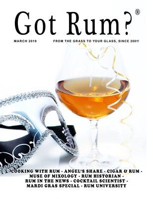 """""""Got Rum?"""" March 2019"""