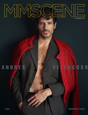 MMSCENE WINTER 2019.20 - ANDRES VELENCOSO - ISSUE THIRTY THREE