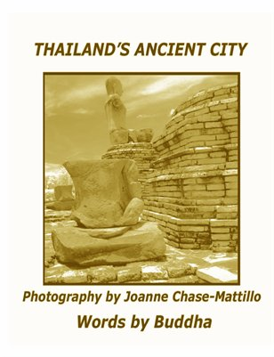 THAILAND'S ANCIENT CITY