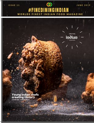 Fine Dining Indian Food Magazine June 2019