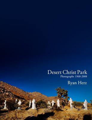 Desert Christ Park | Ryan Herz