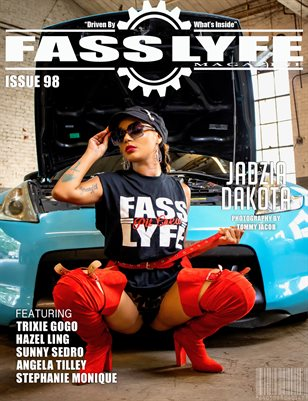 FASS LYFE ISSUE 98 FT. JADZIA DAKOTA