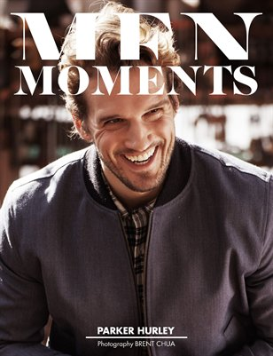 MEN MOMENTS MAGAZINE ISSUE 22