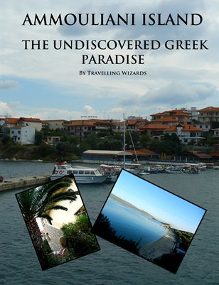 Ammouliani Island - The Undiscovered Greek Paradise
