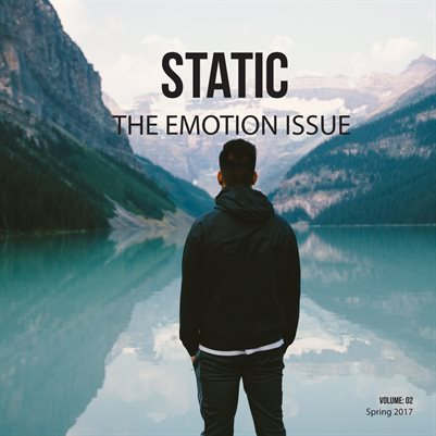 Static Magazine - The Emotion Issue