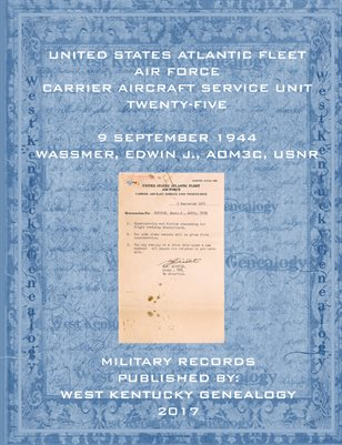 1944 EDWIN J. WASSMER'S MILITARY RECORDS