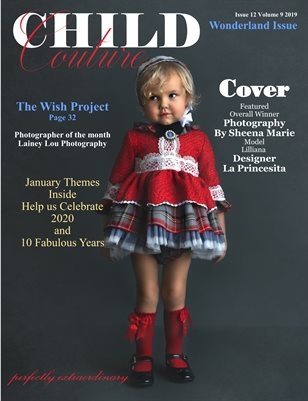 Child Couture magazine issue 12 Volume 9 2019 WONDERLAND ISSUE