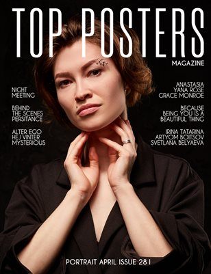 TOP POSTERS MAGAZINE- PORTRAIT, APRIL(vol 281)