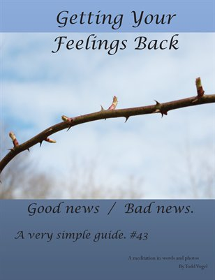 Getting your feelings back.