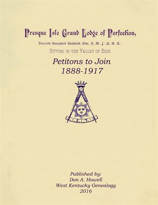1888-1917 PETITIONS TO JOIN, PREQUE ISLE GRAND LODGE OF PERFECTION .