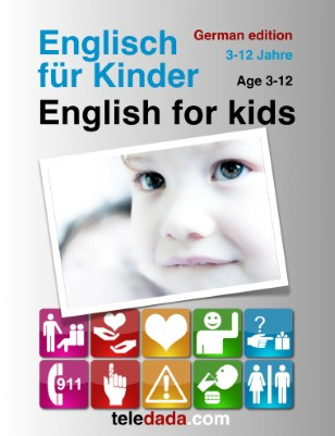 English for kids. German edition. Englisch für Kinder.