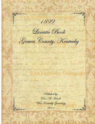 1899 Graves County, Kentucky Lunatic Book