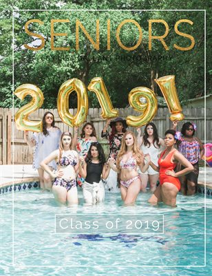 Class of 2019 Senior Experience
