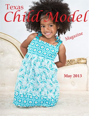 Texas Child Model Magazine May 2013 Edition