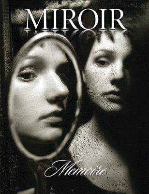 MIROIR MAGAZINE • Memoire • Daniel Murtagh