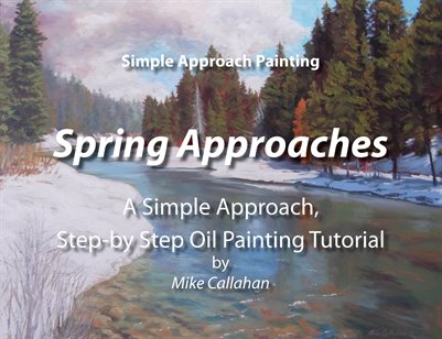 Spring Approaches - A Simple Approach Step-by-Step Oil Painting Tutorial