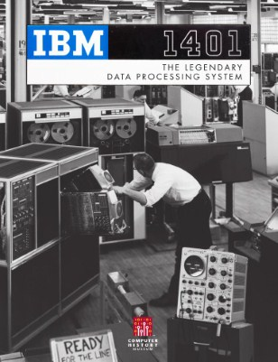 IBM 1401 The Legendary Data Processing System