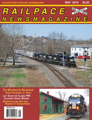 2019-05 MAY 2019 Railpace Newsmagazine