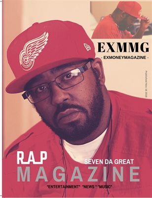 Ex Money Magazine - Starring Seven Da Great