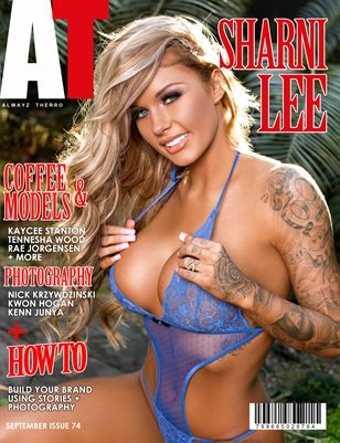 Alwayz Therro - Sharni Lee - September 2016 - Issue 74