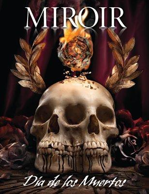 MIROIR MAGAZINE • Dia de los Muertos • Ransom and Mitchell