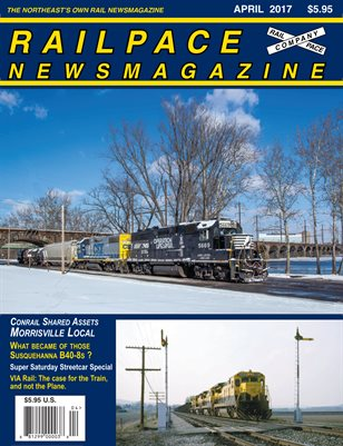 APRIL 2017 Railpace Newsmagazine