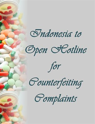 Indonesia to Open Hotline for Counterfeiting Complaints