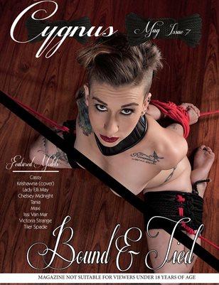 """Cygnus Issue 7 """"Bound & Tied"""""""