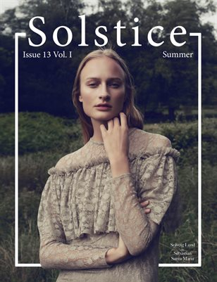 Solstice Magazine Issue 13: Summer Volume 1