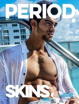 PERIOD SKINS B