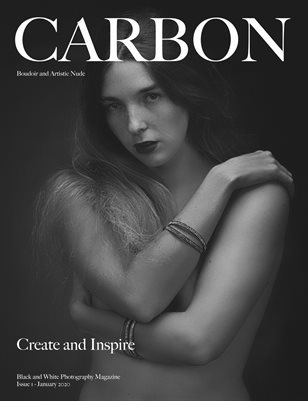 Carbon Black and White Photography Magazine - Art Nude and Boudoir Edition 1