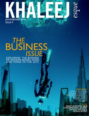 The Business Issue - Jan/Feb/Mar 2014 - Issue #9
