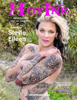 HOT INK MAGAZINE - Cover Model Stevie Eileen - April 2016