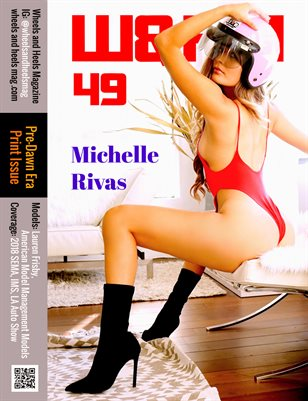 Wheels and Heels Magazine #49B - Michelle Rivas