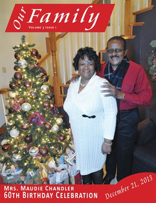 Volume 3 Issue 1  - Mrs. Maudie Chandler 60th Birthday Celebration