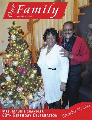 Volume 3 Issue 1  - Mrs. Maudie Chandler 60th Birthday Celebration