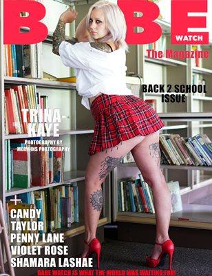 BABE WATCH PRESENTS BACK 2 SCHOOL VOLUME 1 FT TRINA-KAYE