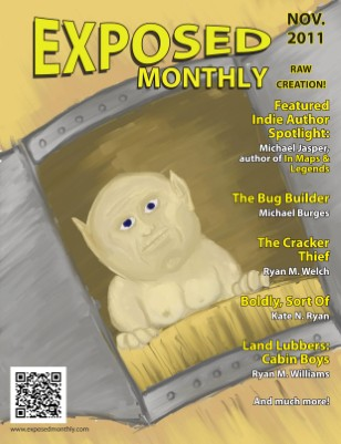 Exposed Monthly: Raw Creation! - November 2011
