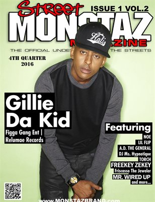 "Street Monstaz Magazine: Gillie Da Kid "" King of Philly"""