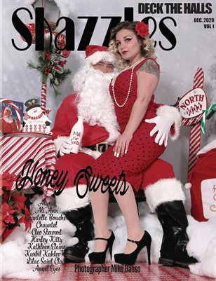 Shazzles Deck The Halls Issue #80 VOL 1. Cover Model Honey Sweets