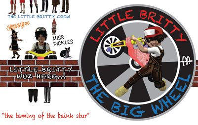 little britty and the big wheel #5 the taming of the baink stur