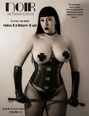 Noir Fetish Miss Britney Rae
