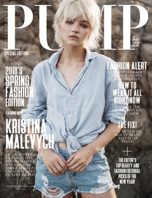 PUMP Magazine - The Spring Fashion Edition - Vol. 2