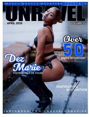 UNRAVEL MAGAZINE #15 (DEZ MARIE)