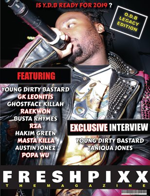 "FRESH PIXX THE MAGAZINE ""O.D.B LEGACY"" EDITION"