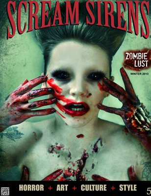Scream Sirens Issue #5 Featuring Miss Lakune, Ben Venom and Carissa Rose. Collector Issue with No Advertisements.