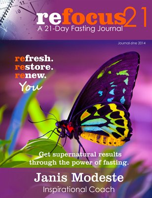 Refocus 21 Fasting Journal- 2014