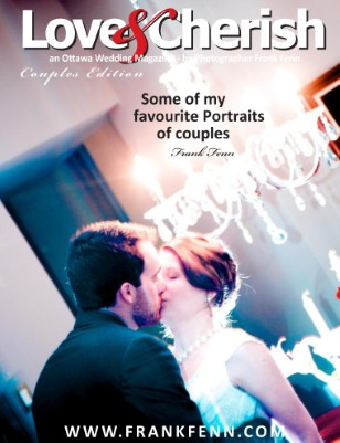 Couples Edition by Ottawa Wedding Photographer Frank Fenn